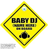 Baby iwantthatsign.com Baby DJ On Board Car Sign, Personalised Car Sign, Baby On Board Custom Car Window Sign