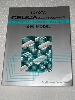 1990 toyota celica all trac 4wd electrical wiring diagram toyota rh amazon com Toyota Celica Inside 2003 Toyota Celica Custom