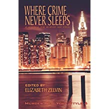 Where Crime Never Sleeps: Murder New York Style 4