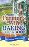 img - for The Farmer's Wife Baking Cookbook: Over 300 blue-ribbon recipes! book / textbook / text book