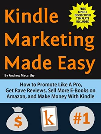 kindle marketing made easy how to promote like a pro get rave reviews sell more e books on. Black Bedroom Furniture Sets. Home Design Ideas