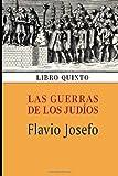Las Guerras de Los Judíos (Libro Quinto), Flavio Josefo, 149432797X