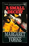 A Small Deceit, Margaret Yorke, 0140154434