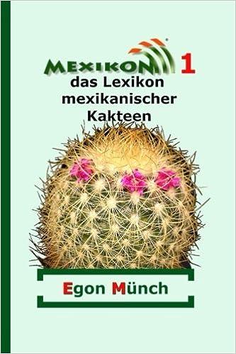 Ebooks gratuits télécharger le lien direct Mexikon 1: das Lexikon mexikanischer Kakteen (German Edition) 1501099973 by Egon Münch,Kathrein Gerecke en français PDF iBook