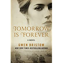 Tomorrow Is Forever: A Novel
