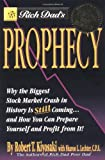 Rich Dad's Prophecy, Robert T. Kiyosaki and Sharon L. Lechter, 0446690341