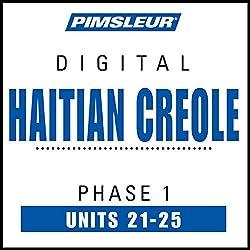 Haitian Creole Phase 1, Unit 21-25