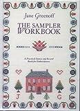 The Sampler Workbook, Jane Greenoff, 1852383348