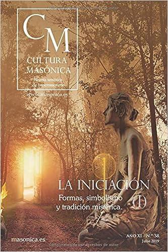 La Iniciación (I): Formas, simbolismo y tradición mistérica ...