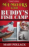 Memoirs from Buddy's Fish Camp: Casey's Story