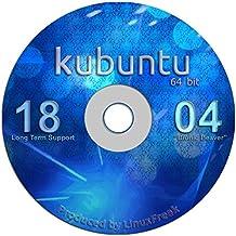 Kubuntu Linux 18.04 DVD - Gorgeous Desktop Live DVD - Replace Windows - Official 64-bit Release