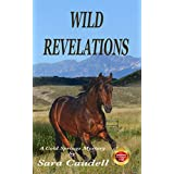 Wild Revelations: A Cold Springs Mystery (Cold Springs Mysteries Book 1)