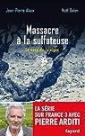 Le Sang de la vigne, tome 21 : Massacre à la sulfateuse par Alaux