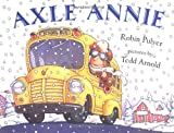 Axle Annie, Robin Pulver, 0803720963