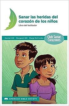 Book Sanando Las Heridas del Corazon: Libro del Facilitador