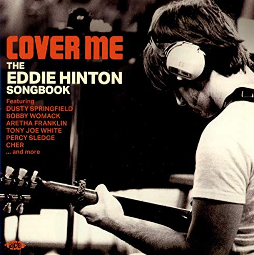 (Cover Me - The Eddie Hinton Songbook)