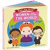 Women Who Changed the World (Baby's Big World)