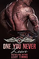 One You Never Leave: Alpha Bad Boy Motorcycle Club Romance Dark Romance (Hades' Spawn Motorcycle Club Series Book 4)
