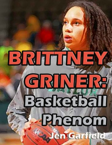 Players Phenom - Brittney Griner: Basketball Phenom