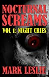 Nocturnal Screams: Volume 1: Night Cries