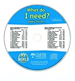 What Do I Need? (My World)