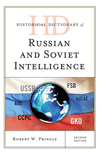 Download Historical Dictionary of Russian and Soviet Intelligence (Historical Dictionaries of Intelligence and Counterintelligence) Pdf