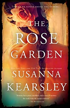 The Rose Garden by [Kearsley, Susanna]