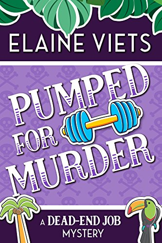 Pumped for Murder (A Dead-End Job Mystery Book 10) by [Viets, Elaine]