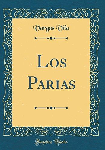 Los Parias (Classic Reprint)  [Vila, Vargas] (Tapa Dura)