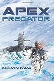 Apex Predator, Kelvin Kwa, 1490320059