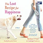 The Lost Recipe for Happiness | Barbara O'Neal