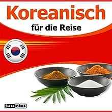 Koreanisch für die Reise Hörbuch von Max Starrenberg Gesprochen von:  div.