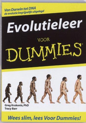 Evolutieleer voor dummies: van Darwin tot DNA de evolutie uitgelegd Greg Krukonis