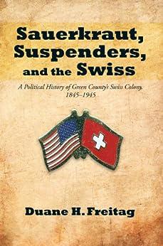 Sauerkraut Suspenders Swiss Political 1845 1945 ebook product image