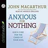 Anxious for Nothing - Audiobook: Unabridged