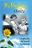 #10: It's Positively Cancer: A Daughter's Blog, a Dad's Farewell