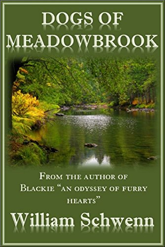 Dogs Of Meadowbrook by William Schwenn ebook deal