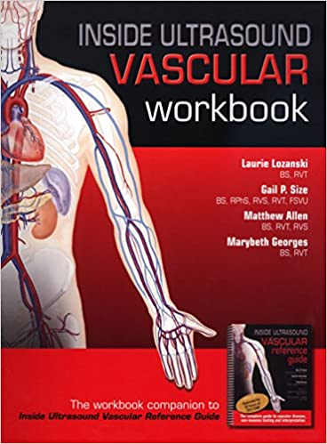 Inside ultrasound vascular workbook 9780974769479 medicine inside ultrasound vascular workbook 1st edition fandeluxe
