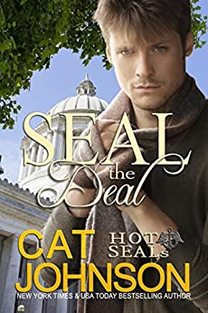 Hot SEALs: SEAL the Deal by [Johnson, Cat]