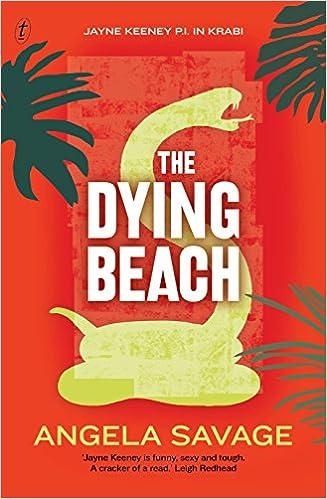 The Dying Beach: Jayne Keeney PI in Krabi (Jayne Keeney Novels)