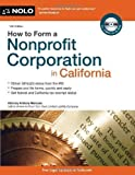 img - for How to Form a Nonprofit Corporation in California by Mancuso Attorney, Anthony 14th (fourteenth) Edition (5/29/2011) book / textbook / text book
