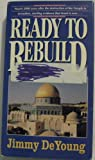 Ready to Rebuild ; Christian Bible Prophecy ; Israel Jewish Temple