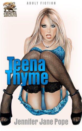 Teena Thyme (Teena Thyme - Erotic Time Traveller Book 1)