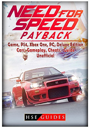Price comparison product image Need for Speed Payback Game, Ps4, Xbox One, Pc, Deluxe Edition, Cars, Gameplay, Cheats, Guide Unofficial