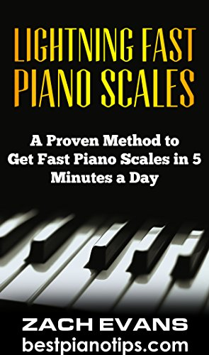 Discover How to Get Lightning Fast Piano Scales With 5 Minutes a Day of PracticeYou're about to discover how to learn and speed up your scales from scratch, the easy way. A lot of beginners simply practice their scales over and over, without realizin...
