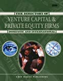 The Directory of Venture Capital and Private Equity Firms, , 1592372724
