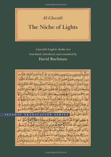 The Niche of Lights (Brigham Young University - Islamic Translation Series)