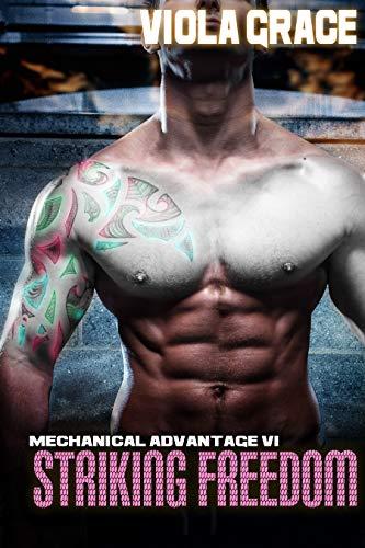 Striking Freedom (Mechanical Advantage Book 6)