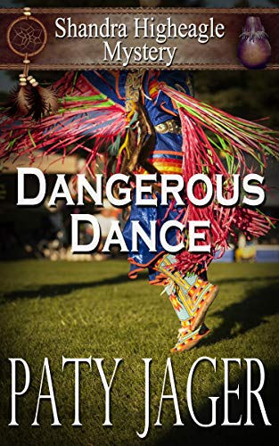 Dangerous Dance (Shandra Higheagle Mystery Book 11)