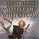 Master of Whitestorm | Janny Wurts